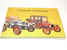 Cavalcade of Motoring (Sedgewick 1972) Signed by Lord Montague